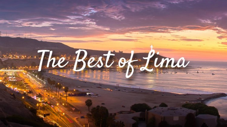Lima: Highlights of Peru's Most Eclectic City