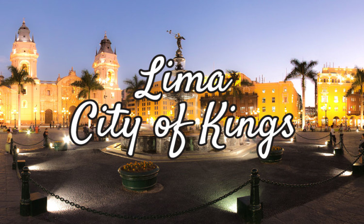 Whirlwind Lima, 24hrs in the City of Kings
