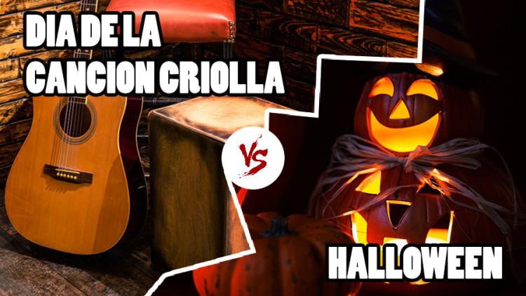 Halloween vs. Día de la Canción Criolla