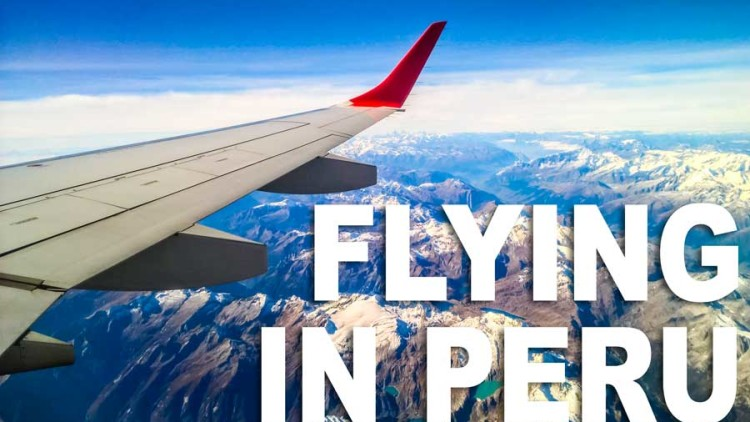 How to Choose the Right Airline When Flying in Peru