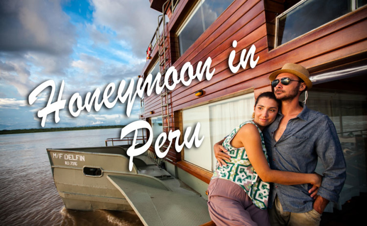 Honeymoon in Peru: An Incomparable Luxury Romantic Getaway