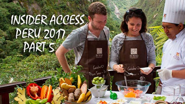 Insider Access Series, Part 5: Culinary Experiences in Peru